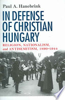 In Defense of Christian Hungary