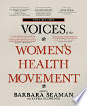 Voices of the Women's Health Movement