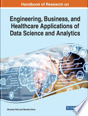 Handbook of Research on Engineering  Business  and Healthcare Applications of Data Science and Analytics