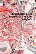 Expansion & The Secrets Of The Soul Volume 1