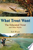 What Trout Want Pdf/ePub eBook