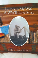 Letters to My Wife, A WWII Love Story [Pdf/ePub] eBook