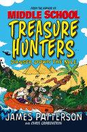 Treasure Hunters  Danger Down the Nile
