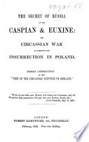 The Secret of Russia in the Caspian   Euxine Book PDF