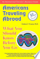 """Americans Traveling Abroad: What You Should Know Before You Go"" by Gladson I. Nwanna"