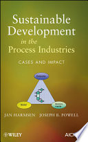 Sustainable Development in the Process Industries