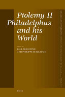 Ptolemy the second Philadelphus and his world