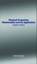 Physical Properties Mathematics and its Application  English Version
