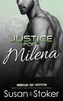 Justice for Milena: A Police Firefighter Romantic Suspense