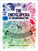 The Encyclopedia of Misinformation [Pdf/ePub] eBook
