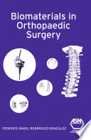 Biomaterials In Orthopaedic Surgery