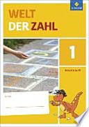Welt der Zahl 1. Arbeitsheft. Nordrhein-Westfalen, Hessen, Rheinland-Pfalz und Saarland