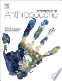 """Encyclopedia of the Anthropocene"" by Dominick A. DellaSala, Michael I Goldstein"