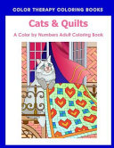 Cat and Quilts Color by Numbers Adult Coloring Book
