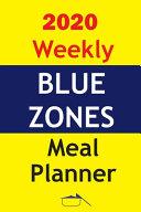 2020 Weekly Blue Zones Meal Planner