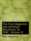 The Tract Magazine and Christian Miscellany for 1842