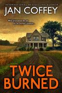 Twice Burned [Pdf/ePub] eBook