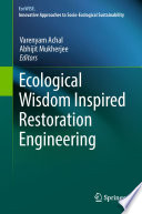 Ecological Wisdom Inspired Restoration Engineering Book