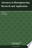 Advances in Bioengineering Research and Application: 2013 Edition