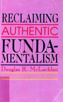 Reclaiming Authentic Fundamentalism