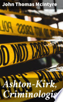 Download Ashton-Kirk, Criminologist Epub