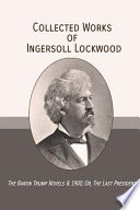 Collected Works of Ingersoll Lockwood
