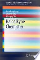 Haloalkyne Chemistry