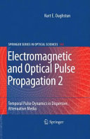 Pdf Electromagnetic and Optical Pulse Propagation 2