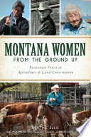 Montana Women From The Ground Up