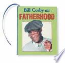 Bill Cosby on Fatherhood
