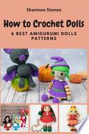 How to Crochet Dolls