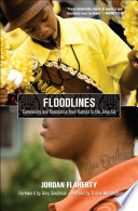 Floodlines  : Community and Resistance from Katrina to the Jena Six