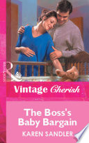 The Boss s Baby Bargain  Mills   Boon Vintage Cherish  Book PDF