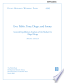 evo, Pablo, Tony, Diego, and Sonny: General Equilibrium Analysis of the Market for Illegal Drugs