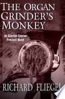The Organ Grinder S Monkey
