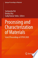 Processing and Characterization of Materials