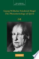 Georg Wilhelm Friedrich Hegel The Phenomenology Of Spirit