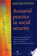 Actuarial Practice in Social Security