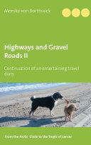 Highways and Gravel Roads