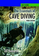 The Essentials of Cave Diving   Third Edition