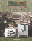 Murder at the 1972 Olympics in Munich