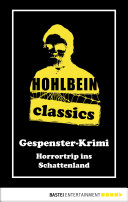 Hohlbein Classics - Horrortrip ins Schattenland