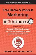 Free Radio Podcast Marketing In 30 Minutes