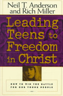 Leading Teens to Freedom in Christ