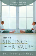 Keep the Siblings Lose the Rivalry Pdf/ePub eBook