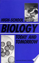 High School Biology Today and Tomorrow
