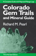Colorado Gem Trails and Mineral Guide