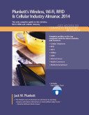 Plunkett's Wireless, Wi-Fi, RFID and Cellular Industry Almanac 2014: ...