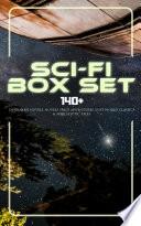 Sci Fi Box Set  140  Dystopian Novels  Novels Space Adventures  Lost World Classics   Apocalyptic Tales