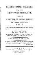 SHENSTONE GREEN  OR  THE NEW PARADISE LOST  BEING A HISTORY OF HUMAN NATURE  IN THREE VOLUMES